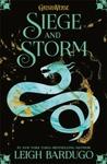 Grisha: Siege and Storm - Leigh Bardugo (Paperback)