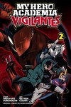 My Hero Academia: Vigilantes, Vol. 2 - Hideyuki Furuhashi (Paperback)