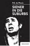 Siener In Die Suburbs - P.G. du Plessis (Paperback)
