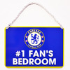 Chelsea - No 1 Fan Bedroom Sign