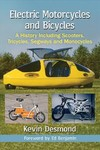 Electric Motorcycles and Bicycles - Kevin Desmond (Paperback)