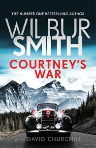 Courtney's War - Wilbur Smith (Hardcover)