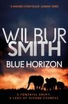 Blue Horizon - Wilbur Smith (Paperback)