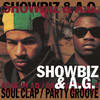 Showbiz & A.G. - Soul Clap/Party Groove (Vinyl)