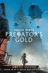 Predator's Gold - Philip Reeve (Paperback)