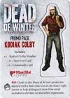 Dead of Winter - Promo: Kodiak Colby (Board Game)