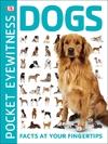 Pocket Eyewitness Dogs - Dk (Paperback)