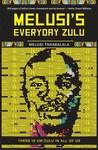 Melusi's everyday Zulu - Melusi Tshabalala (Paperback)