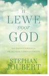'n Lewe voor God - Stephan Joubert (Paperback)