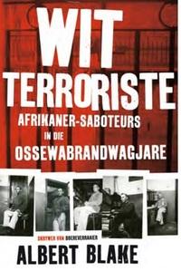Wit Terroriste - Albert Blake (Paperback)