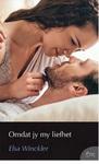 Omdat jy my liefhet - Elsa Winckler (Paperback)