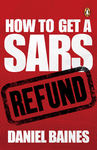 How to Get a SARS Refund - Daniel Baines (Paperback)