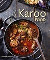 Karoo Food - Gordon Wright (Paperback)