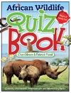 African Wildlife Quiz Book - Clive Gibson (Paperback)