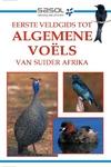 Eerste veldgids tot algemene  voëls van Suider-Afrika - Tracey Hawthorne (Paperback)