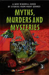 Myths, Murders and Mysteries - Louise Naylor (Hardcover)