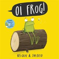 Oi Frog! - Kes Gray (Paperback) - Cover