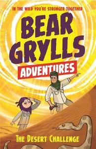 Bear Grylls Adventure 2: the Desert Challenge - Bear Grylls (Paperback) - Cover