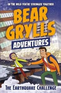 Bear Grylls Adventure 6: the Earthquake Challenge - Bear Grylls (Paperback) - Cover