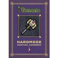 Terraria: Hardmode Survival Handbook (Hardcover)