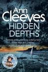 Hidden Depths - Ann Cleeves (Paperback)