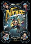 Ninja-Rella: a Graphic Novel - Joey Comeau (Paperback)