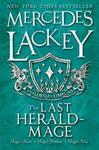 Last Herald-Mage - a Valdemar Omnibus - Mercedes Lackey (Paperback)