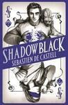 Spellslinger 2: Shadowblack - Sebastien De Castell (Paperback)