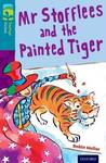 Oxford Reading Tree Treetops Fiction: Level 9: Mr Stofflees and the Painted Tiger - Robin Mellor (Paperback)
