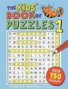 Kids' Book of Puzzles 1 - Gareth, B.Sc, M.Phil, Ph.D Moore (Paperback)