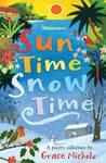 Sun Time Snow Time - Grace Nichols (Paperback)