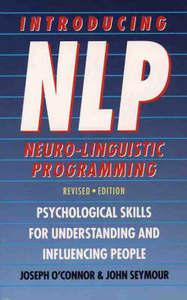 Introducing Neuro-Linguistic Programming - Joseph O'Connor (Paperback) - Cover
