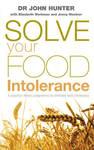 Solve Your Food Intolerance - Dr. John Hunter (Paperback)