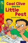 Oxford Reading Tree Treetops Fiction: Level 12 More Pack a: Cool Clive and the Little Pest - Michaela Morgan (Paperback)