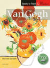 Ready to Paint the Masters: Van Gogh - Michael Sanders (Paperback)