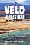 Veld Management In South Africa - Neil Tainton (Hardcover)