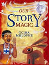 Our Story Magic - Gcina Mhlophe (Hardcover)