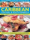 Illustrated Food and Cooking of the Caribbean, Central and South America - Jenni Fleetwood (Hardcover)