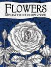 Flowers Advanced Colouring Book (Hardcover)