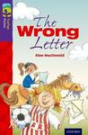 Oxford Reading Tree Treetops Fiction: Level 11 More Pack a: the Wrong Letter - Alan Macdonald (Paperback)