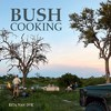 Bush Cooking - Rita van Dyk (Paperback)
