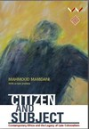 Citizen and Subject - Mahmood Mamdani (Paperback)