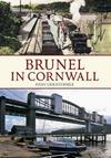 Brunel In Cornwall - John Christopher (Paperback)