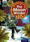 Project X Alien Adventures: Brown Book Band, Oxford Level 9: the Moon Winder - Elen Caldecott (Paperback)