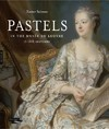 Pastels In the Musee Du Louvre - Xavier Salmon (Hardcover)