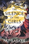 The Silence of the Girls - Pat Barker (Paperback)