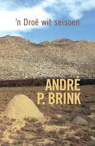 Droe Wit Seisoen - André P. Brink (Paperback) - Cover