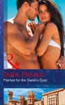 Married For the Sheikh's Duty (Brides For Billionaires, Book 3) - Tara Pammi (Paperback)