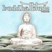 Buddha Bar Presents - Buddhattitude - Freedom (CD)