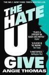 Hate U Give - Angie Thomas (Paperback)